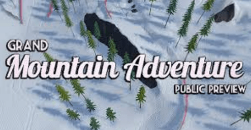 Grand Mountain Adventure Public Preview
